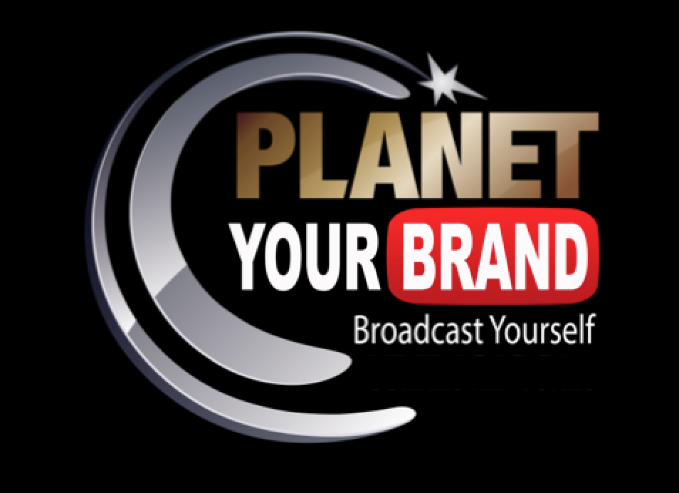 Planet Your Brand Broadcast yourself